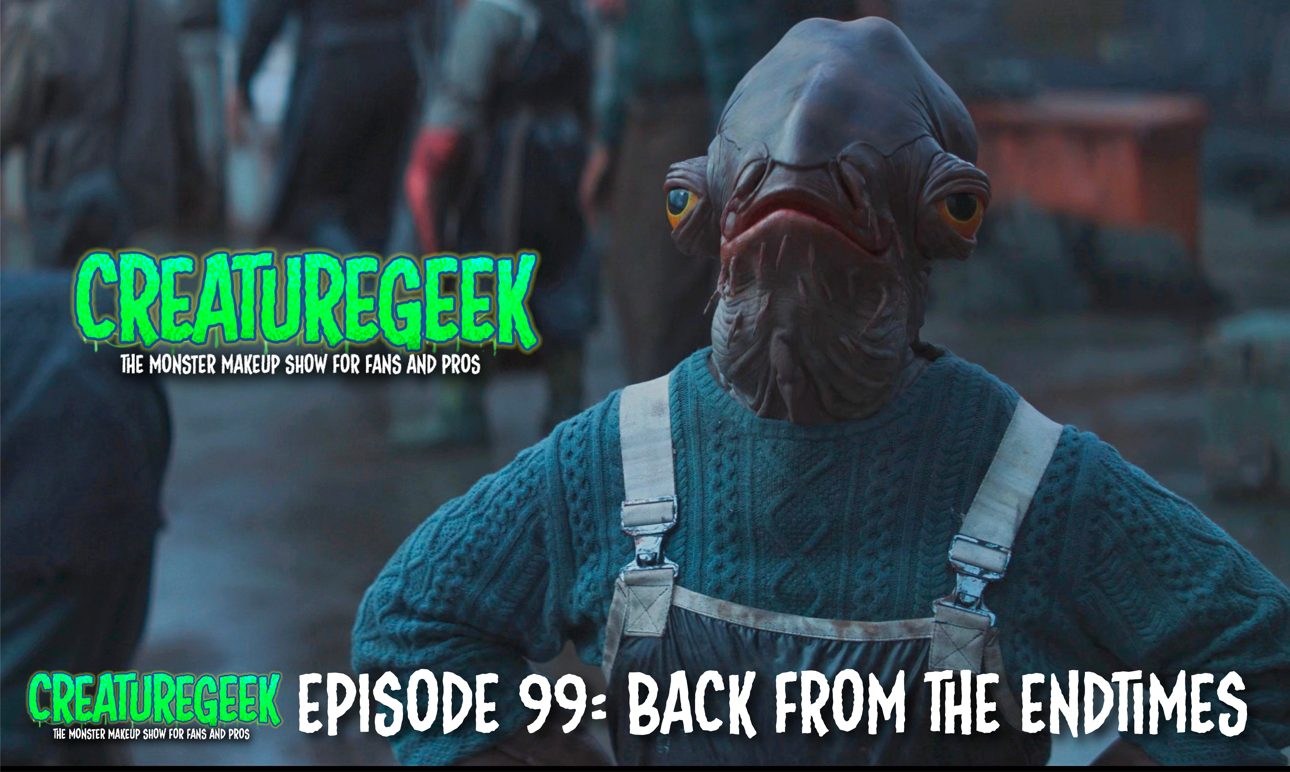 Back From The End-times: Episode 99 – 6/21/21
